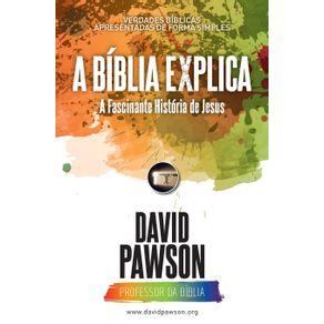 A-BIBLIA-EXPLICA-A-Fascinante--Historia-de-Jesus
