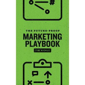 The-Future-Proof-Marketing-Playbook