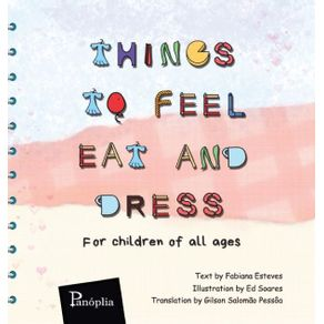 Things-to-Feel-Eat-and-Dress-