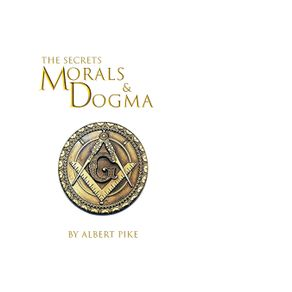 Morals-and-Dogma-of-The-Ancient-and-Accepted-Scottish-Rite-of-Freemasonry