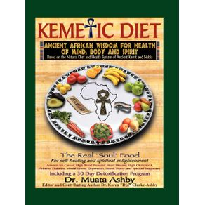 The-Kemetic-Diet-Food-for-Body-Mind-and-Spirit
