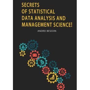 Secrets-of-Statistical-Data-Analysis-and-Management-Science-