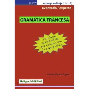 GRAMMAR-FRANCES---avanzado---experto--con-respuestas-