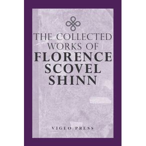 The-Complete-Works-Of-Florence-Scovel-Shinn