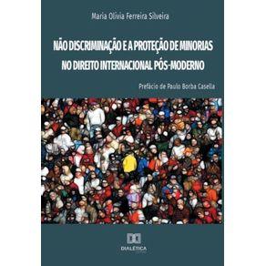 Nao-discriminacao-e-a-protecao-de-minorias-no-Direito-Internacional-Pos-Moderno
