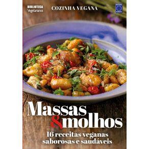 Cozinha-Vegana---Massas-e-Molhos--16-receitas-veganas-saborosas-e-saudaveis---