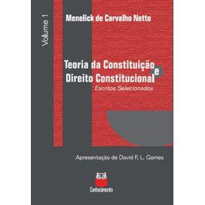 Teoria-da-Constituicao-e-Direito-Constitucional--Escritos-selecionados---volume-1-