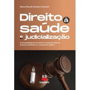 Direito-a-saude-e-judicializacao--A-necessidade-de-reconstruir-consensos-ante-os-avancos-cientificos-e-o-orcamento-publico