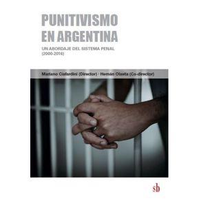 Punitivismo-en-Argentina--Un-abordaje-el-sistema-pena--2000-2016-