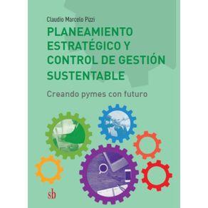 Planeamiento-estrategico-y-control-de-la-gestion-sustentable--Creando-pymes-con-futuro