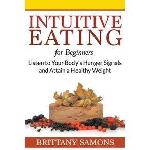 Intuitive-Eating-For-Beginners