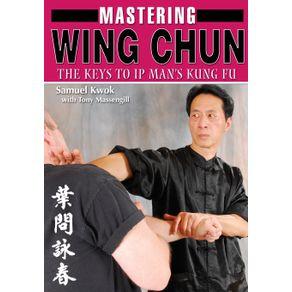 Mastering-Wing-Chun-Kung-Fu