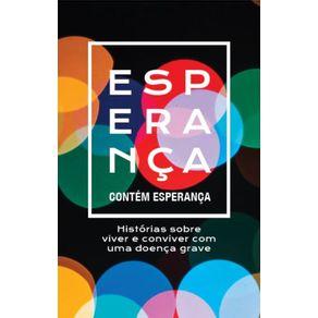 Contem-esperanca---Historias-sobre-viver-e-conviver-com-uma-doenca-grave