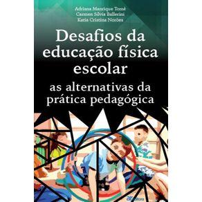 Desafi-os-da-educacao-fisica-escolar--As-alternativas-da-pratica-pedagogica
