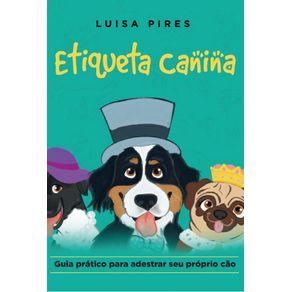 Etiqueta-canina----guia-pratico-para-adestrar-seu-proprio-cao