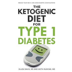 The-Ketogenic-Diet-for-Type-1-Diabetes