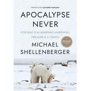 Apocalypse-Never--Por-Que-o-Alarmismo-Ambiental-Prejudica-a-Todos