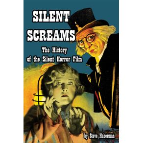 Silent-Screams-The-History-of-the-Silent-Horror-Film