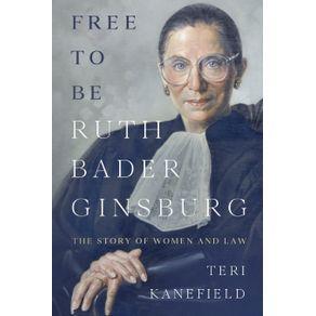 Free-To-Be-Ruth-Bader-Ginsburg
