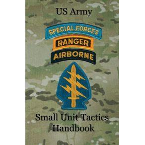 US-Army-Small-Unit-Tactics-Handbook