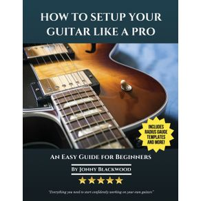 How-To-Setup-Your-Guitar-Like-A-Pro