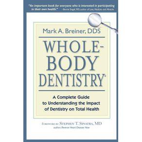 Whole-Body-Dentistry®