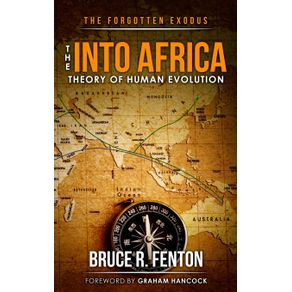 The-Forgotten-Exodus-The-Into-Africa-Theory-of-Human-Evolution