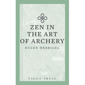 Zen-in-the-Art-of-Archery