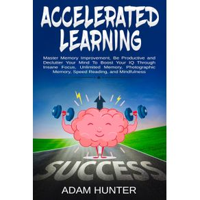 Accelerated-Learning