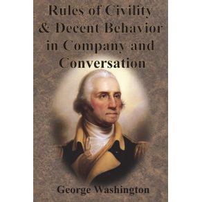 Rules-of-Civility-and-Decent-Behavior-in-Company-and-Conversation