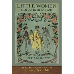 Little-Women--150th-Anniversary-Edition-