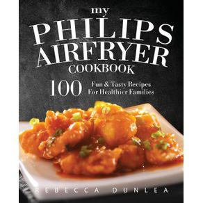 My-Philips-AirFryer-Cookbook