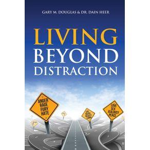 Living-Beyond-Distraction