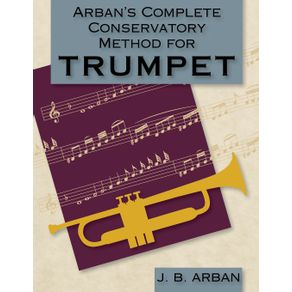 Arban-s-Complete-Conservatory-Method-for-Trumpet--Dover-Books-on-Music-