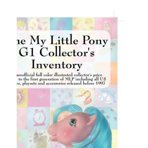 The-My-Little-Pony-G1-Collector-s-Inventory