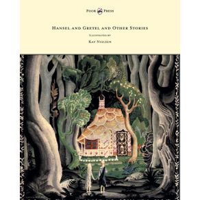 Hansel-and-Gretel-and-Other-Stories-by-the-Brothers-Grimm---Illustrated-by-Kay-Nielsen