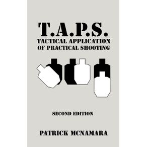T.A.P.S.-Tactical-Application-of-Practical-Shooting