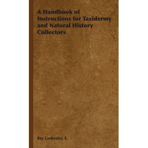 A-Handbook-of-Instructions-for-Taxidermy-and-Natural-History-Collectors