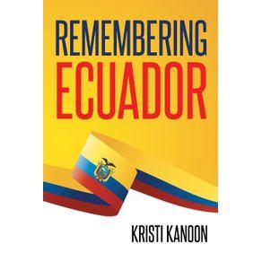 Remembering-Ecuador