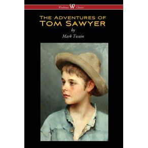 The-Adventures-of-Tom-Sawyer--Wisehouse-Classics-Edition-