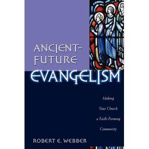 Ancient-Future-Evangelism