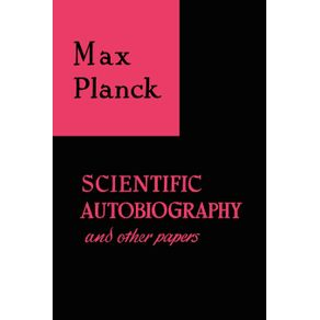 Scientific-Autobiography-and-Other-Papers
