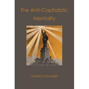 The-Anti-Capitalistic-Mentality