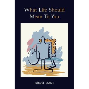 What-Life-Should-Mean-to-You