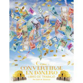 Como-Convertirse-en-Dinero-Libro-de-Trabajo---How-To-Become-Money-Workbook-Spanish