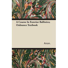 A-Course-In-Exterior-Ballistics--Ordnance-Textbook