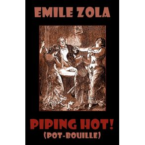 Piping-Hot---Pot-Bouille.-Rougon-Macquart.-Illustrated-