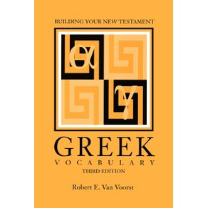 Building-Your-New-Testament-Greek-Vocabulary-Third-Edition