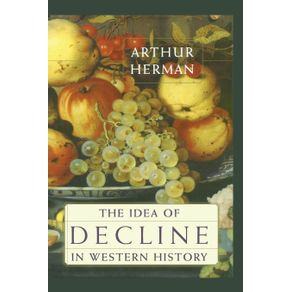 The-Idea-of-Decline-in-Western-History