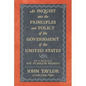 An-Inquiry-Into-the-Principles-and-Policy-of-the-Government-of-the-United-States